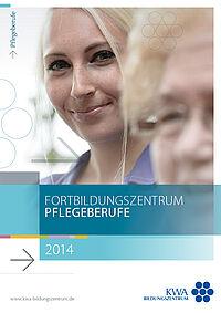 Fortbildungprogramm des KWA Bildungszentrums in Pfarrkirchen und Bad Griesbach für den Fachbereich Pflege