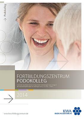 Fortbildungprogramm des KWA Bildungszentrums in Pfarrkirchen für den Fachbereich Podokolleg